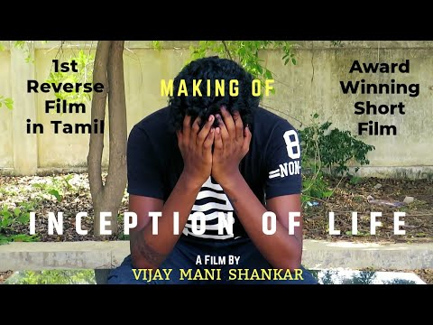 Making Of Inception Of Life| Reverse | Tamil Short Film | DDF