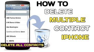 How to Delete One or More Contacts on iPhone 2018.