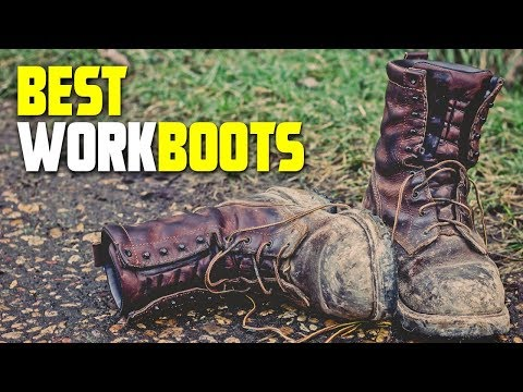 Work Boots: Best Work Boots 2019 (Review & Buying Guide)