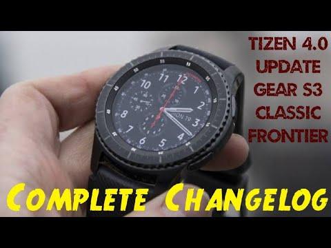 Gear S3 Tizen 4.0 Update Changelog | Gear S3 Tizen 4 Change Log | Samsung Gear S3 Tizen 4 Changelog