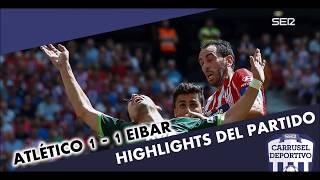 Atlético de Madrid vs Eibar 1-1: goles y resumen