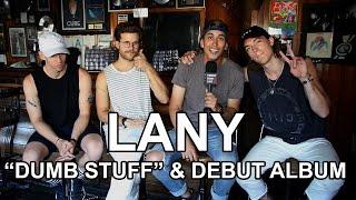 """LANY Talk """"Dumb Stuff,"""""""