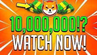 SHIBA INU HOLDERS: IḞ YOU HOLD 10,000,000 SHIB TOKEN YOU NEED TO SEE THIS!