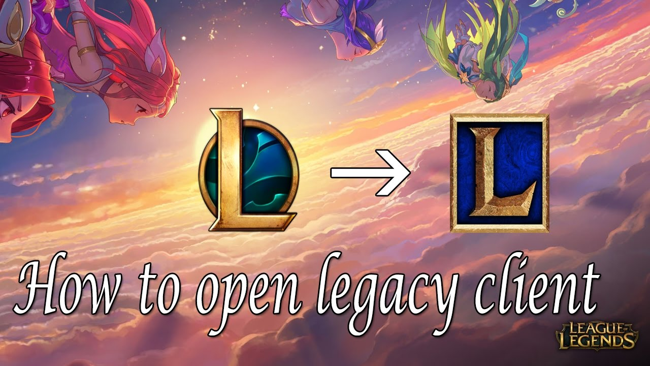 league of legends how to get old client back