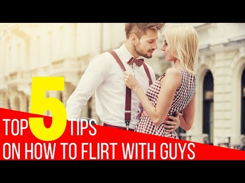How To Flirt With Guys: Top 5 Flirting Tips From A Dating Coach