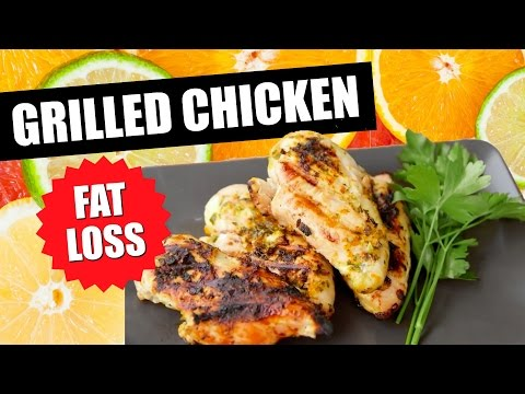 HOW TO GRILLED CHICKEN RECIPE FOR FAT LOSS | Healthy Chicken Recipe With Citrus Marinade