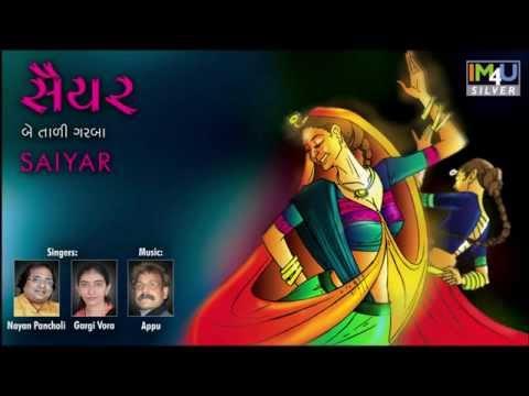 Lejo Rasiya Re Rumal Maro Rang Daar Chhe - Nayan Pancholi & Gargi Vora / SAIYAR
