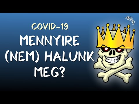 Mennyire (nem) halunk meg? (COVID-19)