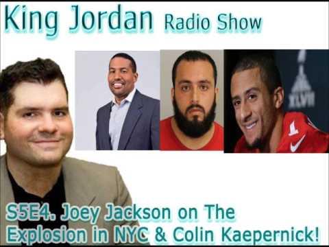 S5E4 Joey Jackson on The  Explosion in NYC & Colin Kaepernick!