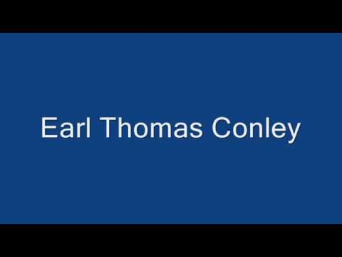 Earl Thomas Conley - Once In A Blue Moon