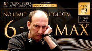 Triton Poker Series JEJU 2019 - NLH 6-MAX $64K Buy-In 2/2