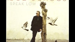 Speak Low | BOZ SCAGGS
