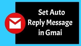 How to Set Auto Reply Message in Gmail - অটো রিপ্লাই মেসেজ সেট করুন