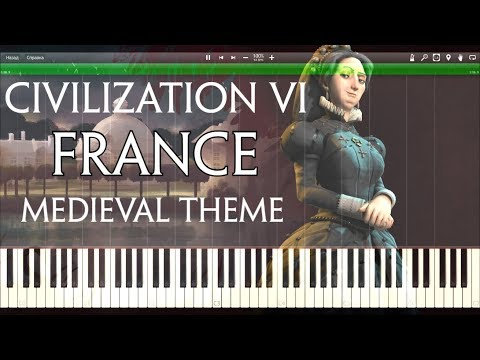 Civilization 6 - France Medieval Theme(Synthesia Piano Cover)
