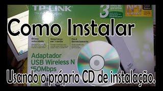 Como Instalar o Adaptador de Rede Wireless -  TP-Link TL-WN721N - Com CD de Instalação
