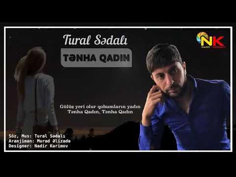 Tural Sedali Tenha Qadin