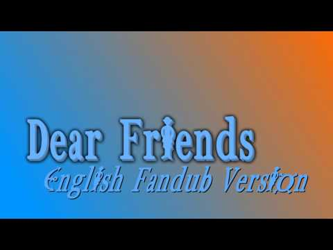 Dear Friends English Fandub Version {One Piece}