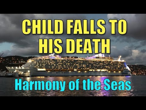 Child Falls to His Death on RCL's Harmony of the Seas - And Info to Keep Your Family Safe