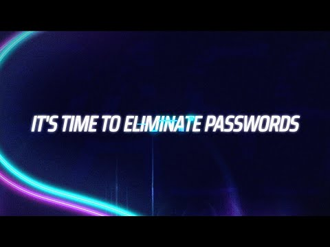 It's Time To Eliminate Passwords