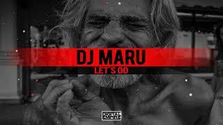 DJ Maru - Let's Go (Original Mix)