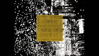 Owen/Into It. Over It. Split [FULL]