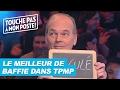 Les meilleurs moments de Laurent Baffie dans TPMP !