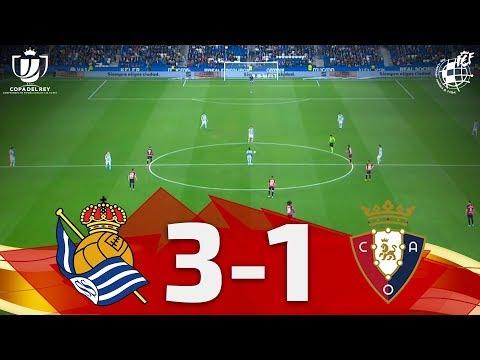 Copa Del Rey   RESUMEN: Real Sociedad 3-1 CA Osasuna