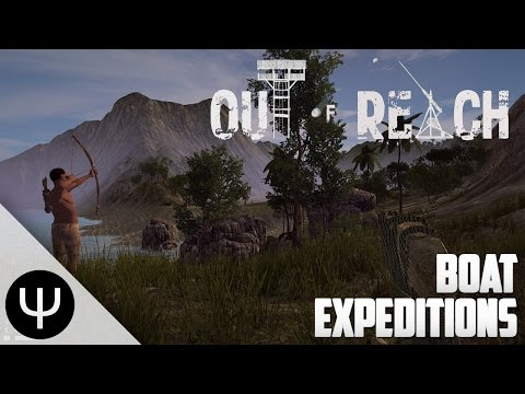 Out Of Reach — Boat Expeditions!