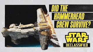 did the hammerhead crew survive in rogue one   star wars declassified