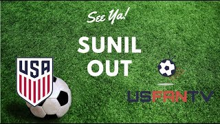 USfanTV: Sunil's Out, and Pulisic hits the Bernabeu thumbnail