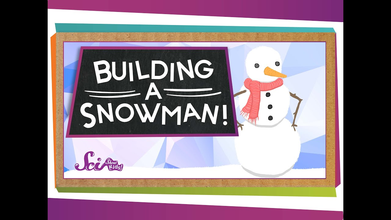 steps to build a snowman