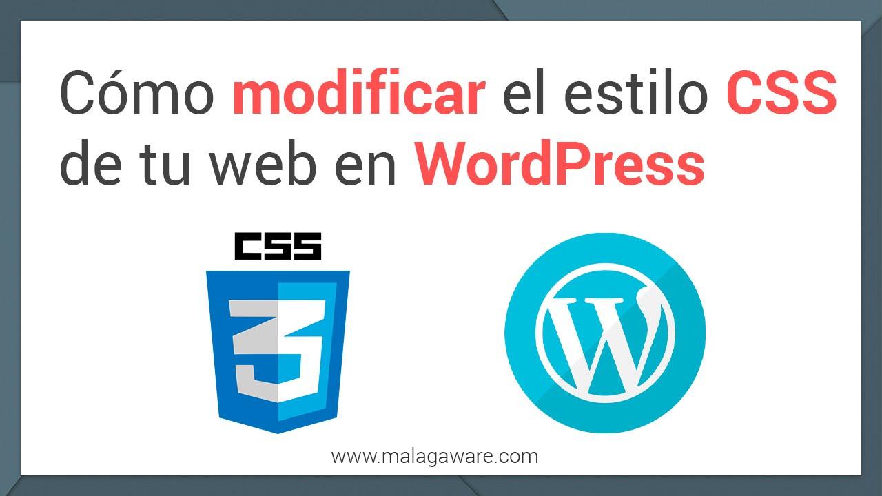caba7d9caa Cómo cambiar el estilo CSS de una plantilla WordPress
