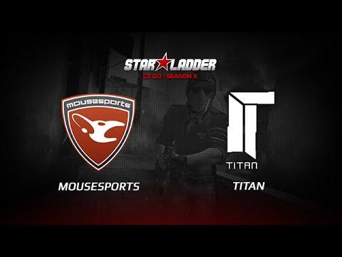 Mouz vs. Titan, StarSeries X, mirage