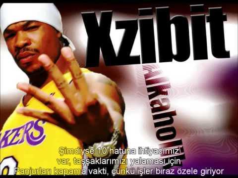 Xzibit - Alkaholik ft. Tash, J-Ro & Erick Sermon (Türkçe Altyazılı)