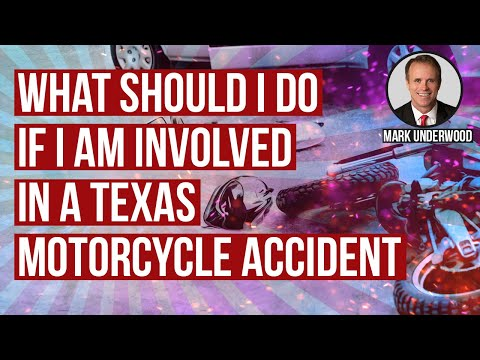 What should I do if I am involved in a Texas motorcycle accident?