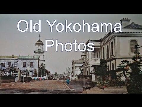 Old Yokohama Photos, Back to 1800's
