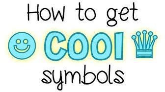 How to get cool symbols (❃ ✩ ☻ ∞ ❁ ❤︎ ♛) (tutorial Thursday #1)