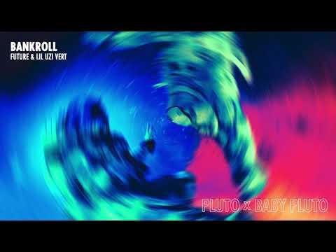 Future & Lil Uzi Vert - Bankroll [Official Audio]