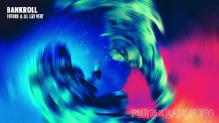 Future & Lil Uzi Vert - Bankroll [Official Audio] cмотреть видео онлайн бесплатно в высоком качестве - HDVIDEO