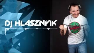 Dj Hlásznyik - Promo Mix July  [2017] [www.djhlasznyik.hu]
