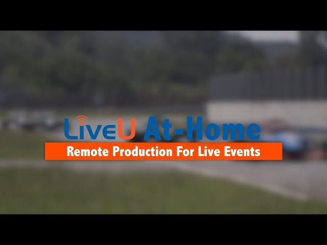 LiveU At-Home | Remote Production For Live Events (B2P Ep.4)