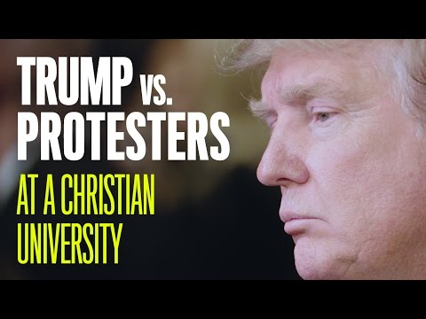 What it's Like Protesting Donald Trump at a Christian University