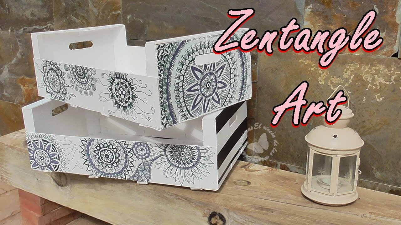 decoramos cajas de fruta reciclada con zentangle art we decorate boxes of recycled fruit with youtube