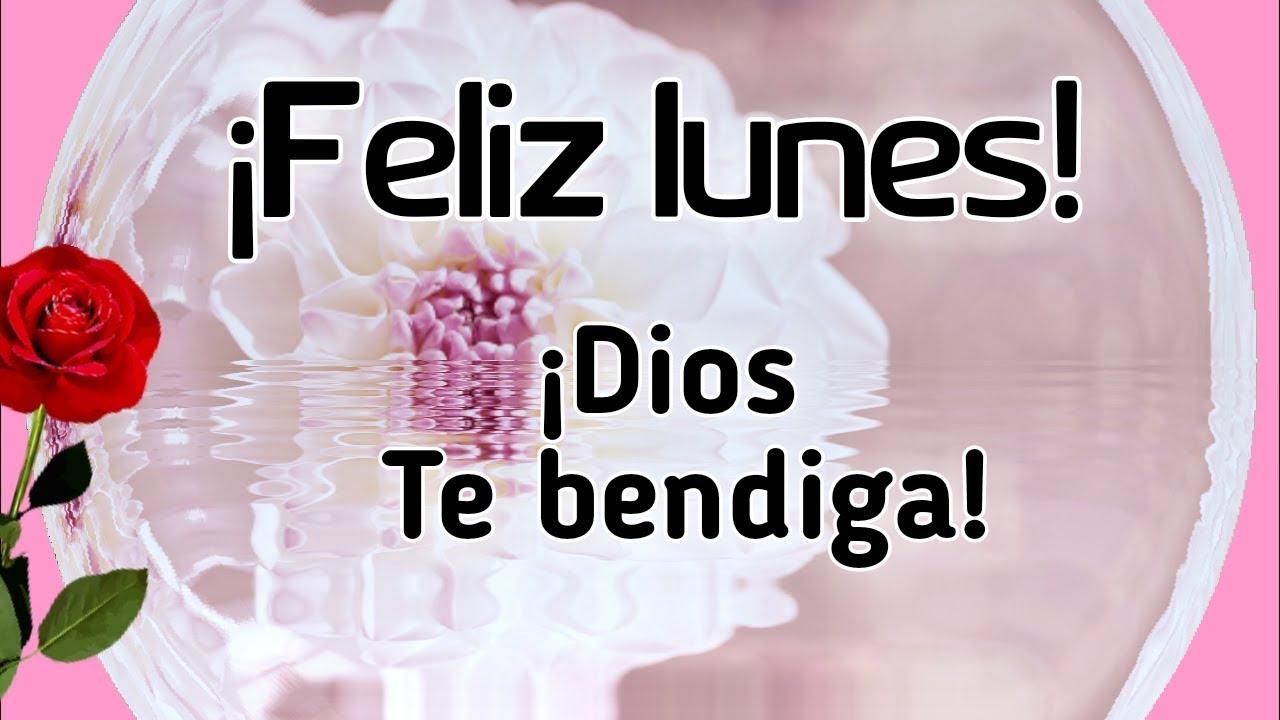 Bonito Lunes Mi Amor feliz lunes. abrelo tiene un mensaje hermoso para ti. dios te bendiga