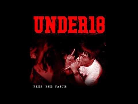 Under18 - Keep The Faith