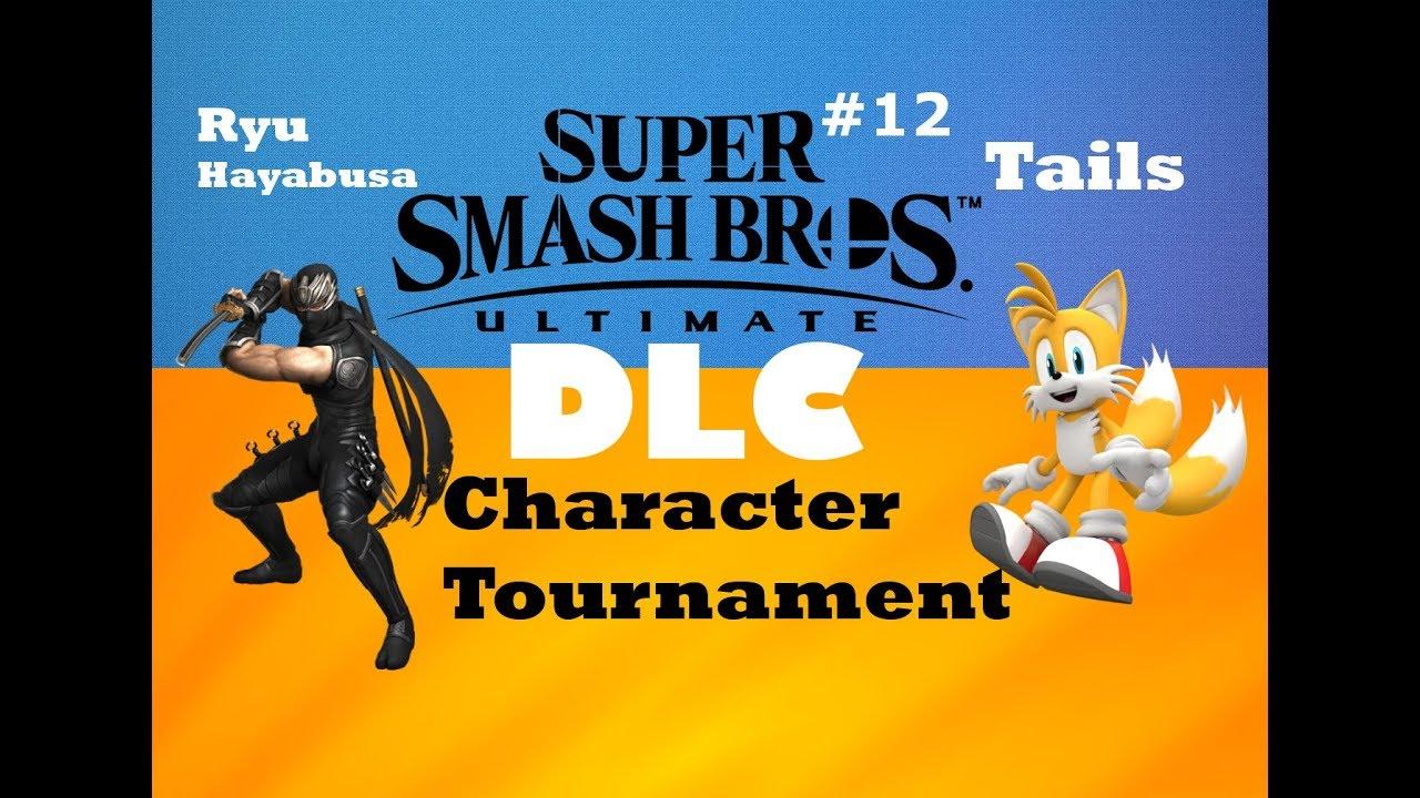 SMASH ULTIMATE DLC TOURNAMENT EP 12 (Ryu Hayabusa vs Tails