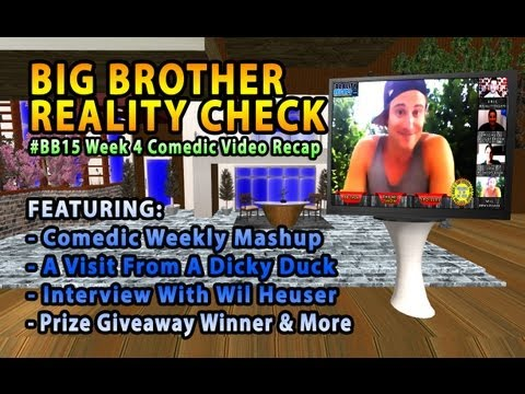 BIG BROTHER REALITY CHECK: BB15 Week 4 Comedic Video Mashup from YouTube · Duration:  50 minutes 55 seconds