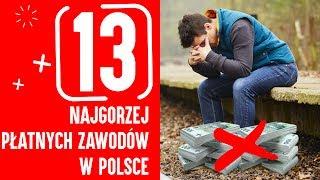 13 NAJGORZEJ PŁATNYCH ZAWODÓW W POLSCE