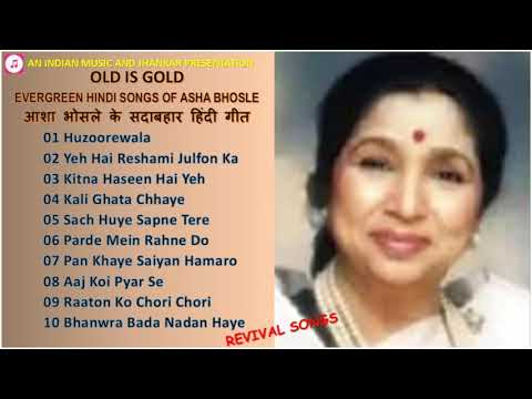 old-is-gold---evergreen-hindi-songs-of-asha-bhosle---revival-songs-आशा-भोसले-के-सदाबहार-हिंदी-गीत