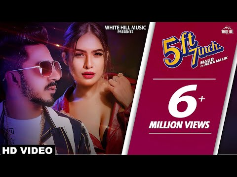 5 Ft 7 Inch (Official Video) Maud Ft Neha Malik | New Punjabi Songs 2018 | Latest Punjabi Song 2018